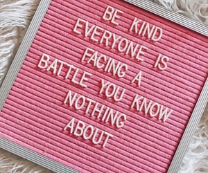battle, be, and kind image