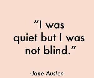 blind, not, and jane austen image