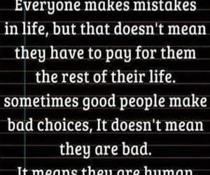 human, life, and mistakes image