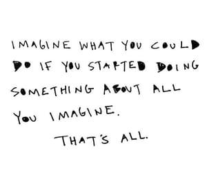 handwriting, handwritten, and imagine image