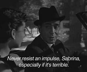 quotes, audrey hepburn, and sabrina image
