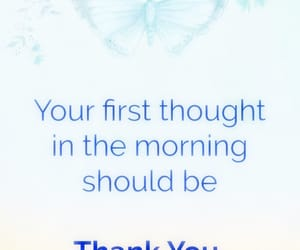 first, good morning, and gratitude image