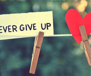 life, never, and never give up image