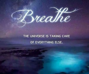 universe, quotes, and breathe image