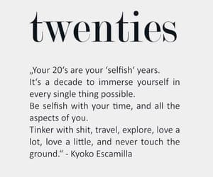 quotes, 20s, and empowerment image