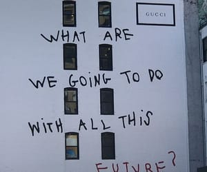 quotes, future, and gucci image
