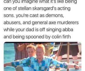 bill, Colin Firth, and funny image