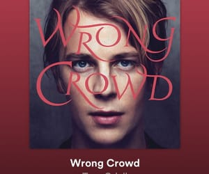 music, wrong crowd, and tom odell image