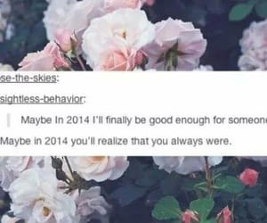 tumblr, quotes, and flowers image