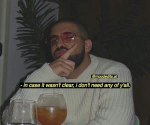 Drake, mood, and quotes image