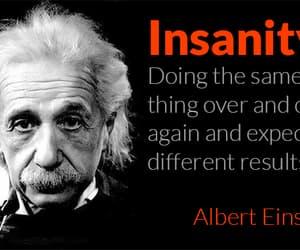 Albert Einstein, results, and insanity image