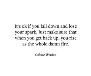 fire, quote, and Spark image