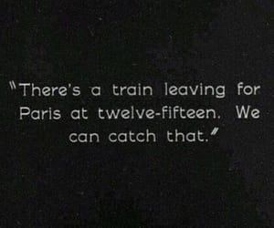paris, quotes, and train image
