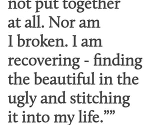 broken, quotes, and recovering image