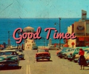 vintage, retro, and good times image