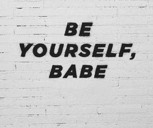 babe, quotes, and text image