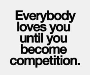 quotes, competition, and love image