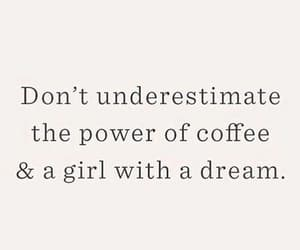coffee, Dream, and drink image