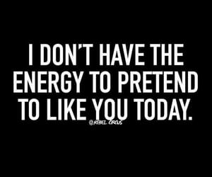 quotes, energy, and funny image