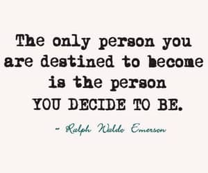ralph waldo emerson, to be, and you decide image