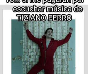 meme, gracioso, and tiziano ferro image