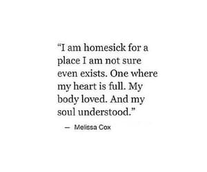 quotes, heart, and homesick image
