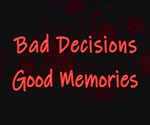 bad habits, goodvibes, and good memories image