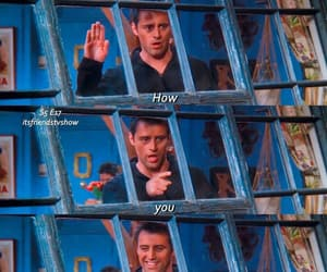 joey tribbiani, tv show, and how you doing image