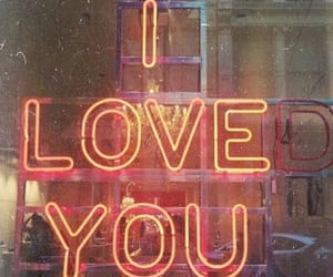 I Love You, neon, and quote image