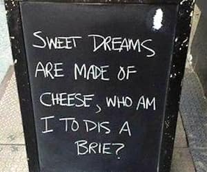 funny, cheese, and dreams image