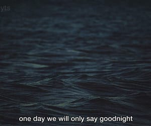goodnight, quote, and sea image