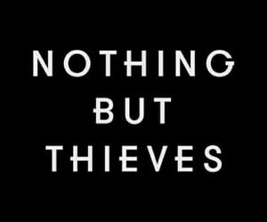nothing but thieves, aesthetic, and nbt image