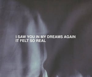 Dream, quotes, and sad image