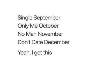 december, no man, and forever alone image