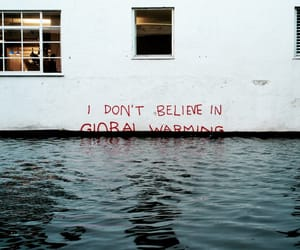 global warming, water, and quotes image