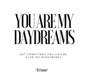 daydream, qoutes, and him image