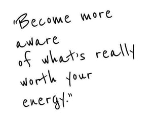 quotes, energy, and life image