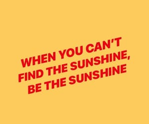phrases, quote, and sunshine image