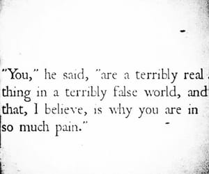 pain, quotes, and real image