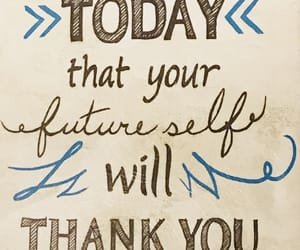 future, quote, and thank you image