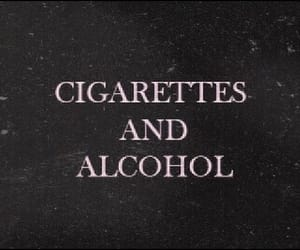 alcohol, cigarette, and quotes image