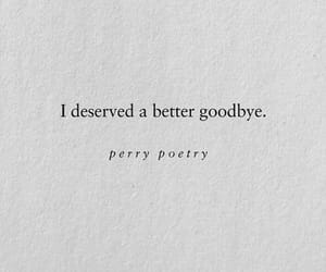there shouldn't be a good in goodbye.