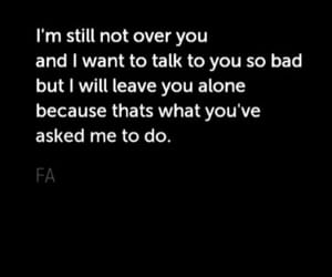 alone, leave, and qoute image