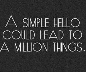 hello, quotes, and life image
