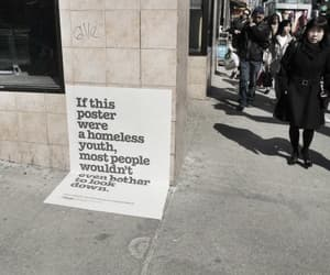 quotes, homeless, and poster image