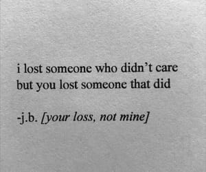 quotes, care, and loss image