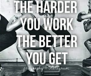 fitness, qouts, and hard work image