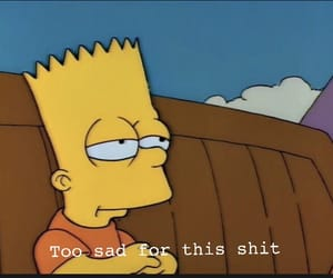 bart, high, and sad image