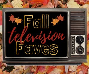 article, autumn, and tv image
