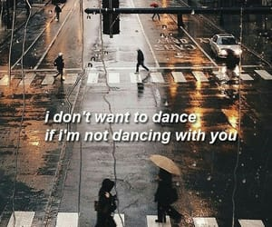 dance, quotes, and rain image